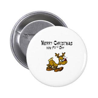 Merry Chrismas Now F*ck Off Pinback Button