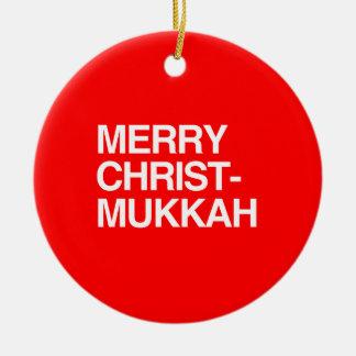 MERRY CHRIST-MUKKAH -.png Ceramic Ornament