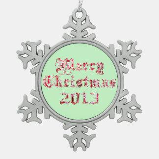 Merry Christmas 2013 Snowflake Pewter Christmas Ornament