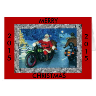 Merry Christmas 2015 Santa on a motorcycle Greeting Card
