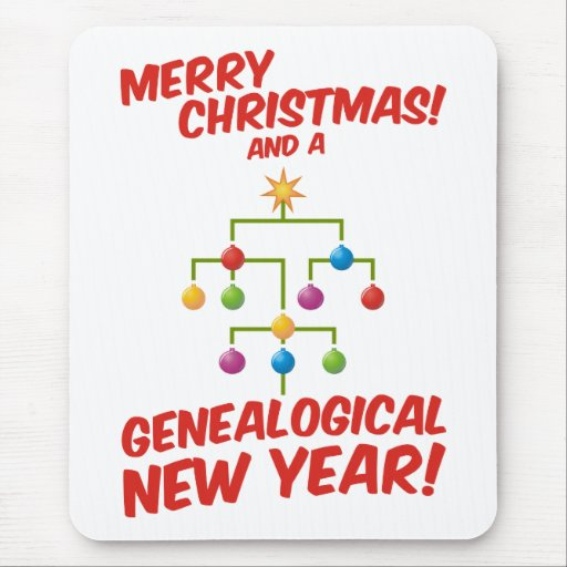 Merry Christmas and a Genealogical New Year! Mouse Pad