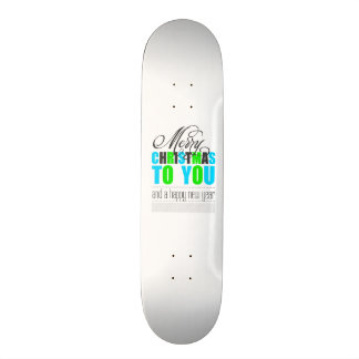 Merry Christmas and happy new to year Skateboard Deck