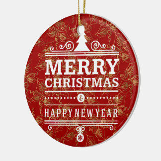 Merry Christmas and Happy New Year Custom Ornament