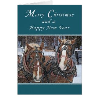 Merry Christmas and Happy New Year, Draft Horses Card