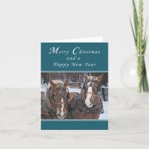 Merry Christmas and Happy New Year, Draft Horses Holiday Card