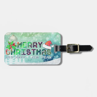 Merry Christmas and Happy New Year Luggage Tag