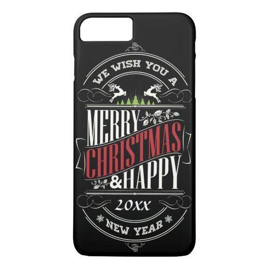 Merry Christmas and Happy New Year Text iPhone 7 Plus Case