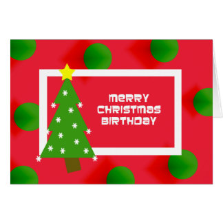 Merry Christmas Birthday Card