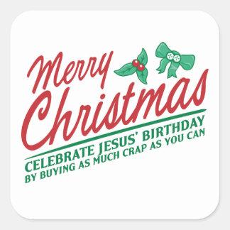 Merry Christmas - Celebrate Jesus' Birthday Square Sticker