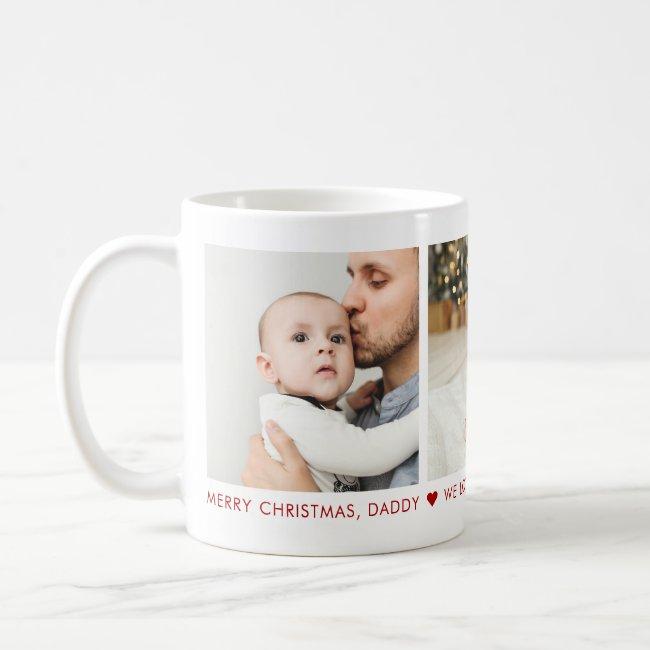 Merry Christmas Daddy 3 Photo Custom Coffee Mug