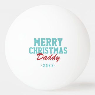 Merry Christmas Daddy Photo Ping Pong Balls