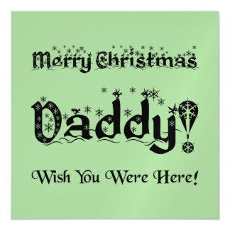 Merry Christmas Daddy! Wish You Were Here! Magnetic Card