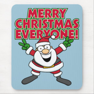 Merry Christmas Everyone Mouse Pad