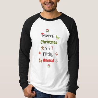 Merry Christmas filthy animals T-Shirt