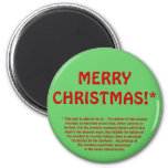 MERRY CHRISTMAS!* (fine print) Fridge Magnets