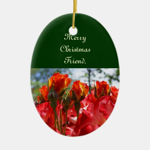 Merry Christmas Friend ornaments Red Roses Holiday