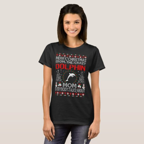 Merry Christmas From Dolphin Mom Ugly Sweater Tee After Christmas Sales 5373
