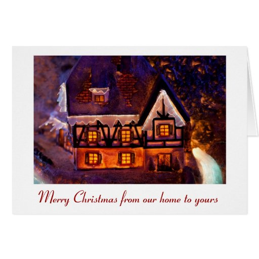 Merry Christmas from our home to yours Greeting Cards