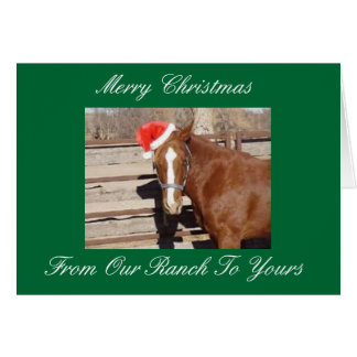 Merry Christmas, From Our Ranch  To Yours Card