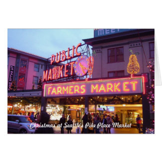 Merry Christmas from Seattle Pike Place Market Card