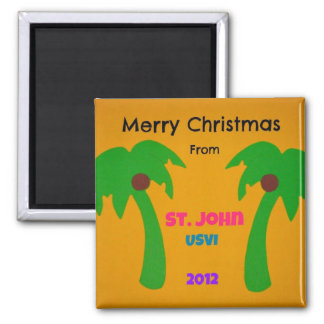Merry Christmas from St. John 2012 2 Inch Square Magnet