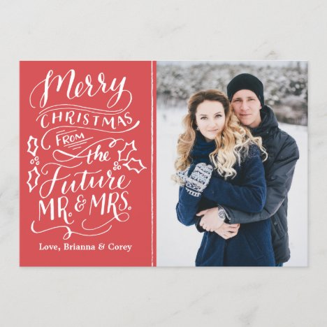 Merry Christmas From The Future Mr. and Mrs. Photo Holiday Card