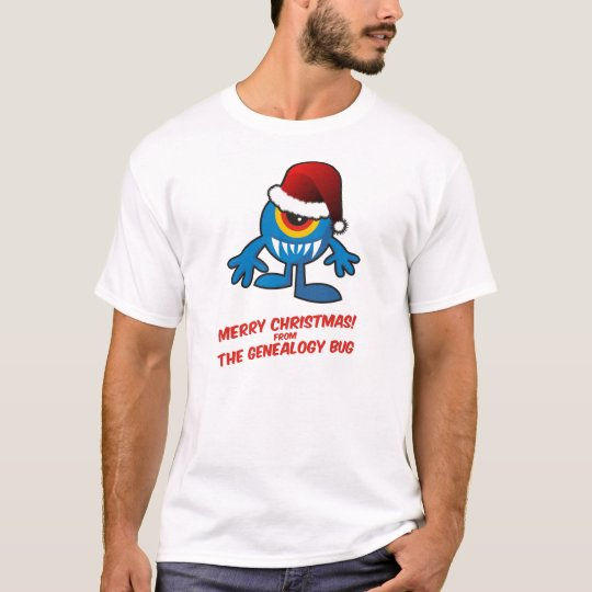 Merry Christmas! From The Genealogy Bug T-Shirt