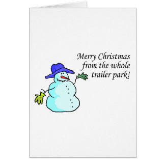 Merry Christmas From The Whole Trailer Park 2 Greeting Card