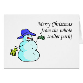 Merry Christmas From The Whole Trailer Park 2 Card