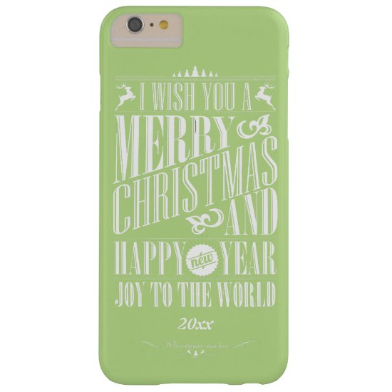 Merry Christmas, Happy New Year, Joy to the World Barely There iPhone 6 Plus Case