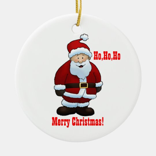 Merry Christmas!, Ho,Ho,Ho, Merry Christmas! Ceramic Ornament