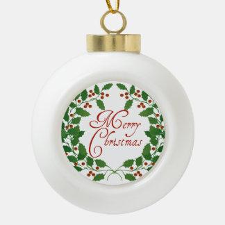 Merry Christmas Holly Ceramic Ball Ornament