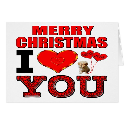 Merry Christmas I Love You Greeting Card Zazzle