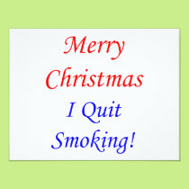 Merry Christmas I Quit Smoking! Card