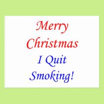 Merry Christmas I Quit Smoking! Postcard