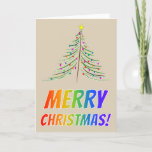 "[ Thumbnail: ""Merry Christmas!"" in Rainbow Text + Artistic Tree Card ]"