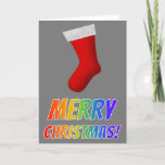 "[ Thumbnail: ""Merry Christmas!"" in Rainbow Text + Red Stocking Card ]"
