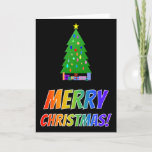 "[ Thumbnail: ""Merry Christmas!"" in Rainbow Text + Tree, Gifts Card ]"