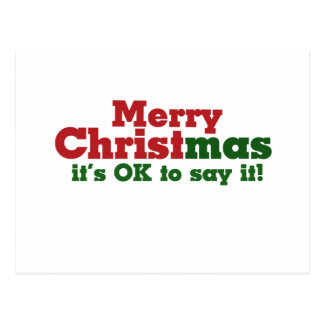 Merry CHRISTmas it's ok to say it Postcard