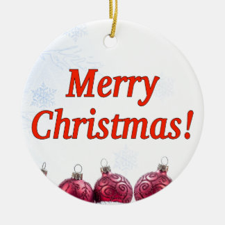 Merry Christmas! Merry Christmas in English rf Ceramic Ornament