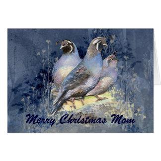 Merry Christmas Mom  California Quail Bird Nature Card