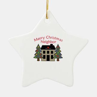MERRY CHRISTMAS NEIGHBOR CERAMIC ORNAMENT