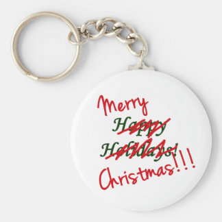 Merry Christmas Not Happy Holidays Keychain