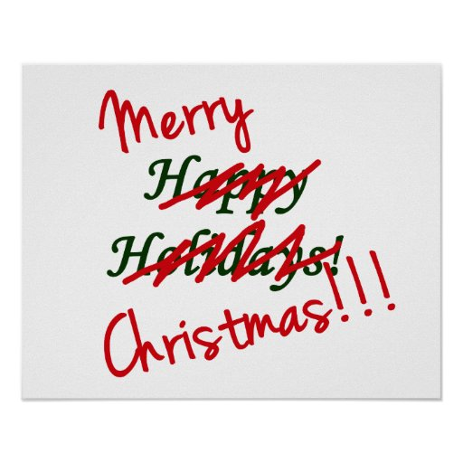 Merry Christmas Not Happy Holidays Postage Poster