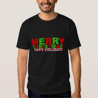 Merry Christmas! (not Happy Holidays) Tee Shirt