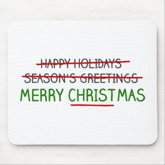 Merry Christmas, Not Season's Greetings Mouse Pad