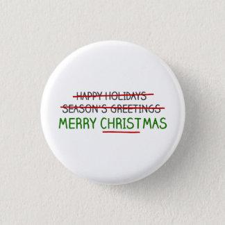 Merry Christmas, Not Season's Greetings Pinback Button