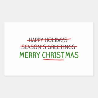 Merry Christmas, Not Season's Greetings Rectangular Sticker