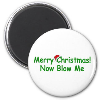 Merry Christmas Now Blow Me 2 Inch Round Magnet