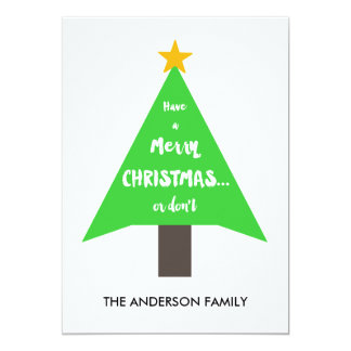 Merry Christmas or Don't | Holiday Card